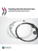 Tackling Harmful Alcohol Use