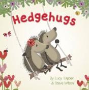 Hedgehugs (Hedgehugs) [Board book]