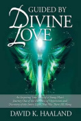 Guided by Divine Love