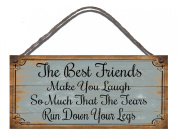 Shabby Chic Wooden Funny Sign Wall Plaque Best Friends Make you Laugh So Much That The Tears Run Down Your Legs Gift Present