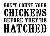 Don't Count Your Chickens - Word Stencil - Victorian - 20cm x 28cm