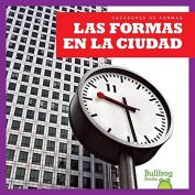 Las formas en la ciudad / Shapes in the City (Spanish edition) (Cazadores De Formas / Bullfrog Books