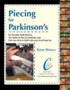 Piecing for Parkinson's