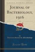 Journal of Bacteriology, 1916, Vol. 5