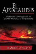 El Apocalipsis [Spanish]