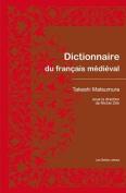 Dictionnaire Du Francais Medieval  [FRE]