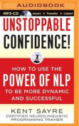 Unstoppable Confidence [Audio]