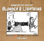 Drawing the Days of Blunder & Lightning