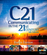 Communicating in the 21st Century 4E