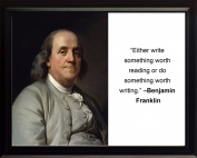 """Benjamin Franklin """"Either write"""" Quote 8x10 Framed Photo"""