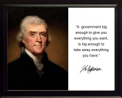 """Thomas Jefferson """"A government big"""" Quote Autograph 8x10 Framed Photo"""