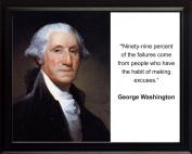 """George Washington """"Ninety-nine"""" Quote 8x10 Framed Photo"""