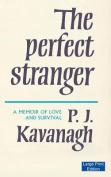 The Perfect Stranger [Large Print]