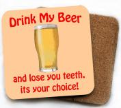 Don't drink my beer coaster