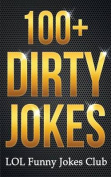 100+ Dirty Jokes!