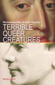 Terrible Queer Creatures