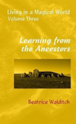 Learning from the Ancestors