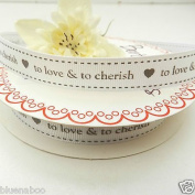 Always Knitting And Sewing Per Metre Wedding Day, Mr & Mrs, Love Ribbon 16mm Wide Love & Cherish, Cream 147