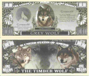 Novelty Dollar Grey Wolf Canis Lupus One Million Dollar Bills x 4 Timber Wolves
