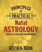 Principles of Practical Natal Astrology