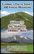 Climbing a Few of Japan's 100 Famous Mountains - Volume 7