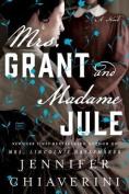 Mrs. Grant and Madame Jule