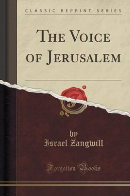 The Voice of Jerusalem (Classic Reprint)