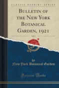 Bulletin of the New York Botanical Garden, 1921, Vol. 2