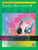 Alfred's Basic Piano Library -- Popular Hits, Bk 1b