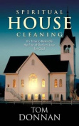 Spritual Housecleaning