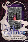 Dark Equinox and Other Tales of Lovecraftian Horror