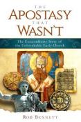 The Apostasy That Wasn't