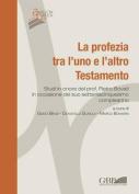 La Profezia Tra L'Uno E L'Altro Testamento [ITA]