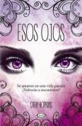 Esos Ojos [Spanish]