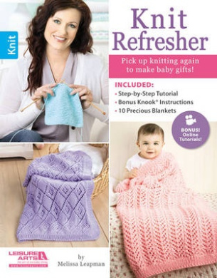 Knit Refresher: Pick Up Knitting Again to Make Grandbaby Gifts!