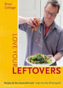 River Cottage Love Your Leftovers