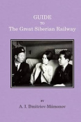 Guide to the Great Siberian Railway