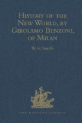 History of the New World, by Girolamo Benzoni, of Milan