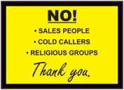 NO! Cold callers - Sales People - Religious Groups - Sign/Sticker/Vinyl DOOR 150mm x 100mm