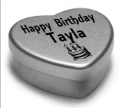 Happy Birthday Tayla Mini Heart Tin Gift Present For Tayla WIth Chocolates. Silver Heart Tin. Fits Beautifully in the Palm of Your Hand. Great Birthday Present To Show Somebody You are Thinking of Them.