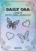 Daily Q&A  : A Journal for Positivity, Kindness, and Productivity