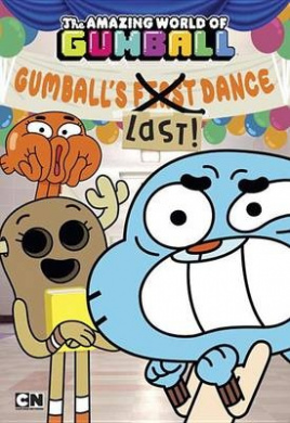 Gumball's Last! Dance (Amazing World of Gumball)