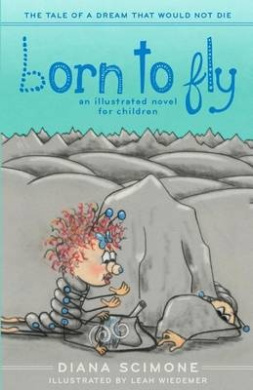 Born to Fly: The Tale of a Dream That Would Not Die