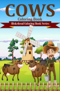 Cows Coloring Book [Large Print]