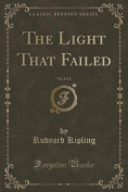 The Light That Failed, Vol. 2 of 2