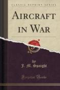 Aircraft in War