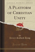 A Platform of Christian Unity