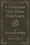 A Christmas Gift from Fairy Land
