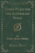 Three Plays for the Australian Stage
