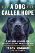 A Dog Called Hope